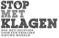 FB - Stop met Klagen - Foto evenement